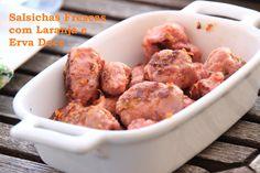 As Minhas Receitas: Salsichas Frescas com Laranja e Erva Doce