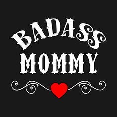 Mommy Quotes, Mother Quotes, Girl Quotes, Me Quotes, Motivational Quotes, Funny Quotes, Inspirational Quotes, Boss Bitch Quotes, Badass Quotes