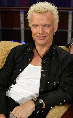 Billy Idol..... I just love him for some reason.