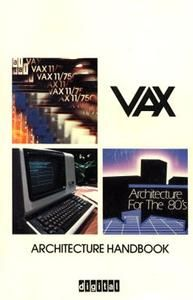 VAX Architecture Handbook. Learn it. Know it. Live it.