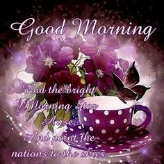 Top O The Morning, Morning Star, Good Morning, Fb Quote, Morning Quotes, Blessings, Blessed, Friday, Buen Dia