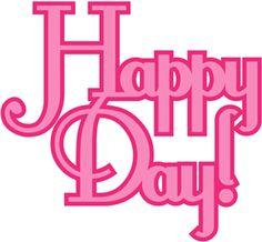 Silhouette Design Store - View Design #11995: 'happy day' phrase