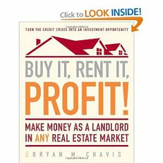 Buy It, Rent It, Profit!: Make Money as a Landlord in ANY Real Estate Market [Paperback] $11.64