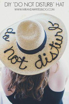 "DIY ""Do Not Disturb"" Hat // www.mirandawritesblog.com"