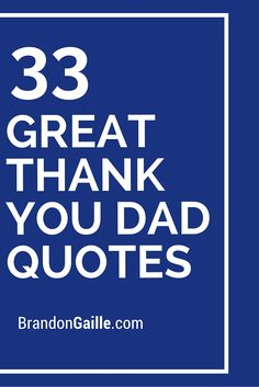 33 Great Thank You Dad Quotes