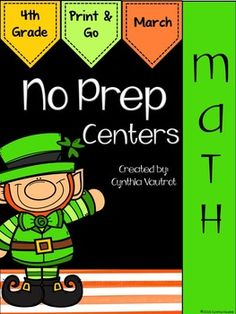 NO PREP!  Math Centers: 4th Grade:  March : NO PREP Math Centers for March is a unit full of hands-on, engaging, fun math activities that are ready to PRINT & GO!No Prep Math centers will keep your students engaged and enjoying learning while making sure they are getting the necessary math skills as they complete spiral reviews of concepts each month throughout the year.