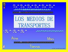 Educación Infantil: JUEGO DE LOS MEDIOS DE TRANSPORTE