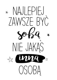 Projektowanie graficzne dla dużych i małych Happy Photos, Motto, English Quotes, Powerful Words, Philosophy, Psychology, Poems, Advice, Positivity