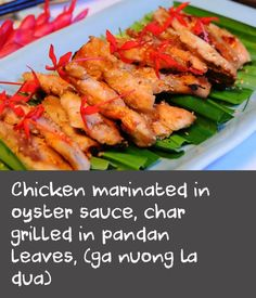 Chicken marinated in oyster sauce, char grilled in pandan leaves, (ga nuong la dua) Barbecue Chicken, Marinated Chicken, Vietnamese Recipes, Asian Recipes, Char Grill, Asian Grocery, Barbecue Sauce Recipes, Oyster Sauce, Grocery Store