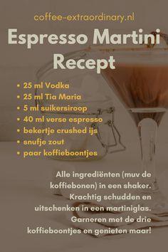 Zo maak je eenvoudig zelf dé koffiecocktail van 2020: Espresso Martini!  25 ml Vodka 25 ml Tia Maria 5 ml suikersiroop 40 ml verse espresso bekertje crushed ijs snufje zout paar koffieboontjes  Alle ingrediënten (muv de koffiebonen) in een shaker. Krachtig schudden en uitschenken in een martiniglas. Garneren met de drie koffieboontjes en genieten maar!  #coffee #koffiewinkel #espressomartini Espresso Martini, Coffee, Kaffee, Cup Of Coffee