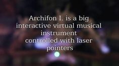 Archifon I. - Interactive Installation. Church altered into a virtual instrument. Awesome!