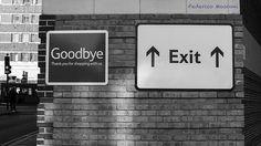 Goodbye/Exit