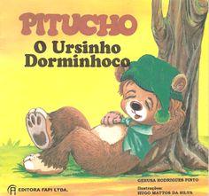 ATIVIDADES PARA EDUCADORES: Livro PITUCHO, O URSINHO DORMINHOCO, de Gerusa Rod...