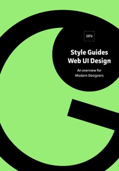Style Guides for Web UI Design- An Overview for Modern Designers