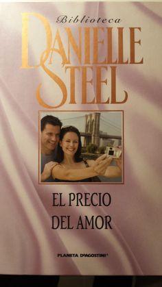 EL PRECIO DEL AMOR Danielle Steel, Tapas, Wattpad, Books, Movies, Movie Posters, Amor, Frases, Free Books