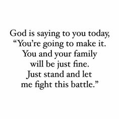 Stand by god and he'll help you win your battles and mine Bible Verses Quotes, Faith Quotes, Me Quotes, Scriptures, Bible Verses About Family, Bible Verses About Healing, Thank You God Quotes, Thank You Lord, Quotes About God