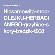 Niesamowita-moc-OLEJKU-HERBACIANEGO-grzybice-skory-tradzik-t908