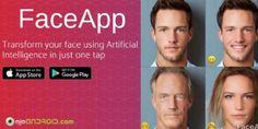 FaceApp es una aplicación que usa inteligencia artificial para retocar fotografías de rostros, tras su éxito en iOS llega a los usuarios de Android.