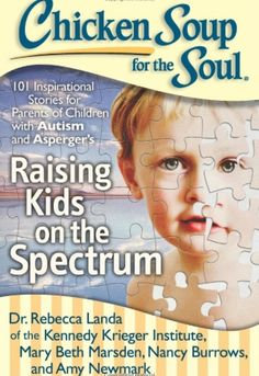 "Book Review: ""Chicken Soup for the Soul: Raising Kids on the Spectrum"" (& US/CAN Giveaway Ends 5/27)"