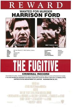 The Fugitive.  Probably the best TV series adapted for film.