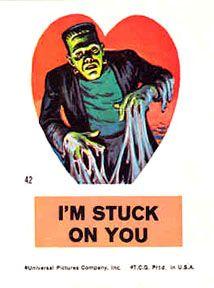 Valentine: I'm stuck on you!