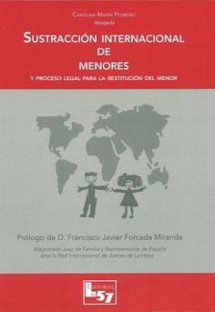"""https://flic.kr/p/sfyNEm   Sustracción internacional de menores y proceso legal para la restitución del menor / Carolina Marín Pedreño, 2015   <a href=""""http://encore.fama.us.es/iii/encore/record/C__Rb2659544?lang=spi"""" rel=""""nofollow"""">encore.fama.us.es/iii/encore/record/C__Rb2659544?lang=spi</a> B 129637"""