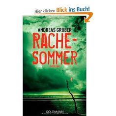 Rachesommer: Thriller: Amazon.de: Andreas Gruber: Bücher