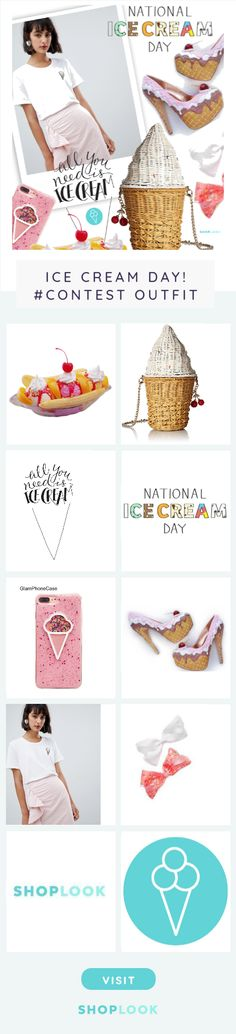 Ice Cream Day created on ShopLook.io featuring , , , , , , , , ,  perfect for Ice Cream Day! #Contest.