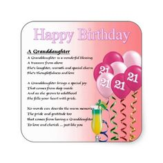21st Birthday Granddaughter Poem Square Sticker Quotes Verses Cards