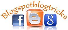 Blogspot Blog Tricks