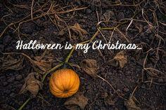 Halloween is my Chri