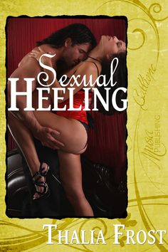 Sexual Heeling : Musa Publishing