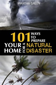 Free Kindle Book - [Crafts & Hobbies & Home][Free] 101 Ways to Prepare Your Home for a Natural Disaster