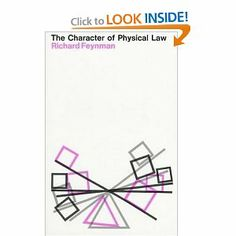 The Character of Physical Law - Richard Feynman