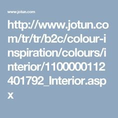 http://www.jotun.com/tr/tr/b2c/colour-inspiration/colours/interior/1100000112401792_Interior.aspx