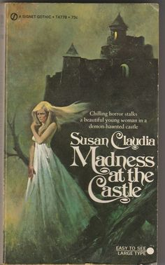 MADNESS AT THE CASTLE BY SUSAN CLAUDIA PAPERBACK BOOK 1ST PRINTING 1966