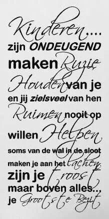 Leuk voor eventueel een muursticker. Muurteksten in diverse formaten en kleuren bij www.muurtekstenonline.nl