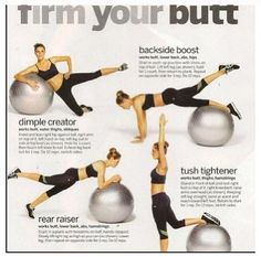 Ball Butt workout I am recently a big fan of the ball exercise.It is suitable to do it at home.No everybody have this time or money to join a gym. Then get a ball and do it at home.