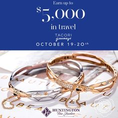 ***TACORI Journeys Event*** You could win $5000 in travel!  Get a $100 Travel gift card when you try on any Tacori ring! http://huntingtonfinejewelers.com/
