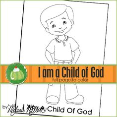 I am a child of god printable coloring page coloring for I am a child of god coloring page