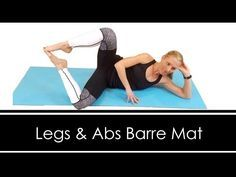 LEGS & ABS BARRE INSPIRED: Mat Workout - YouTube