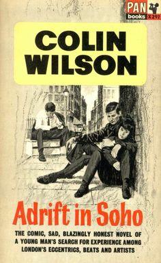 Colin Wilson, Adrift in Sohi