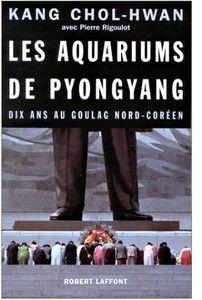 Les aquariums de Pyongyang - Kang Chol-Hwan