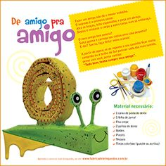 Aprenda a fazer um amigo caracol, com caixinha de pasta de dente! http://www.fabricadebrinquedos.com.br/caracol.html