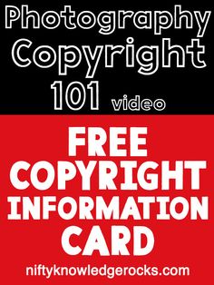 Client Copyright Information Card - the words you need to help educate your clients, along with a short video about Copyrights for Photographers. From Kristin Korpos / Nifty Knowledge Rocks