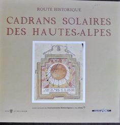 Cadrans Solaires des Hautes-Alpes. Zonnewijzers.