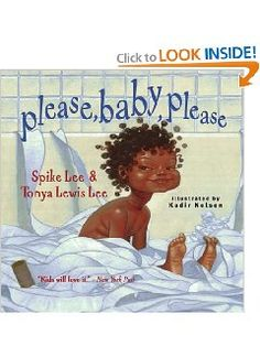 Excellent Kids' Books: Favorite Books for Toddlers Week - Please, Baby, Please by Spike Lee & Tanya Lewis Lee illustrated by Kadir Nelson African American Books, American Children, American Baby, American Women, American History, Toddler Books, Childrens Books, Baby Books, Black Children's Books