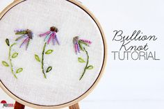 bullion knot hand embroidery tutorial