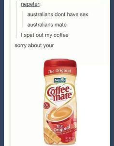 Coffee mate, tumblr funny