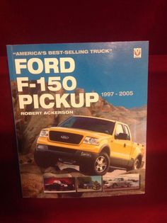 Ford F-150 Pickup 1997-2005 By Robert Ackerson Truck, Like New